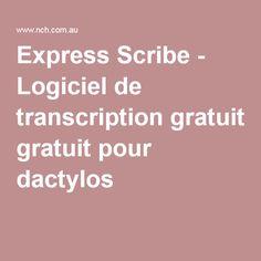 Express Scribe - Logiciel de transcription gratuit pour dactylos Transcription, Scribe, Tao, Audio, Tutorials, Software, Tools, Wizards, Teaching