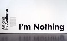 Without You I'm Nothing // Title wall + signage by Scott Reinhard Co. Signage Display, Signage Design, Typography Logo, Typography Design, Lettering, Graphic Design Layouts, Graphic Design Inspiration, Layout Design, Hospital Signage