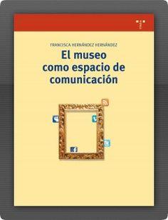 El museo como espacio de comunicación (2.ª ed.). #rethinkingthemuseum