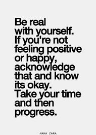 be real with yourself