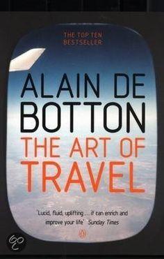 The Art of Travel, Alain De Botton