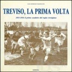 Treviso la prima volta. 1955-1956 Editore edimedia libri  ad Euro 23.75 in #Edimedia libri #Libri sport sport e vita allaperto