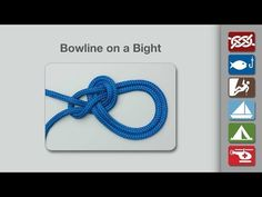 Bowline on a Bight | How to Tie a Bowline on a Bight | Boating Knots