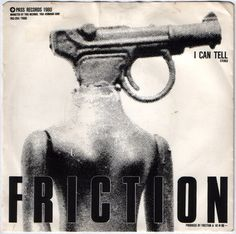 "Friction - I Can Tell 7"" (1980)"