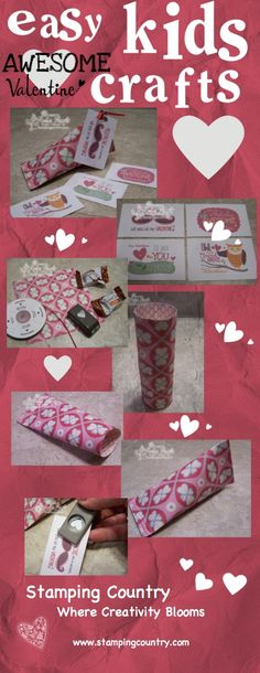 Easy Kids Valentine Craft  For more creative craft ideas  www.stampingcountry.com