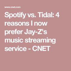 Spotify vs. Tidal: 4 reasons I now prefer Jay-Z's music streaming service - CNET