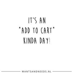 It's an 'add to cart' kinda day!