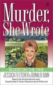 "Blood on the Vine -- a great ""Murder, She Wrote"" book set in Napa!"
