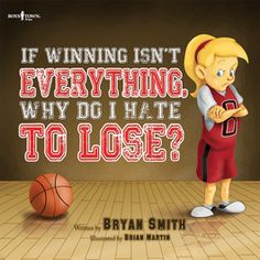 If Winning Isn't Everything, Why Do I Hate to Lose? by Bryan Smith Paperback) for sale online Elementary Counseling, School Counseling, Elementary Pe, Bryan Smith, Emotional Child, Social Skills Activities, Leader In Me, Social Thinking, Physical Education