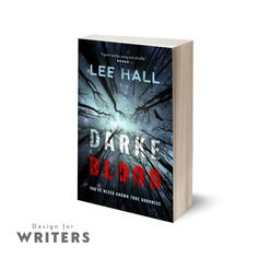 Hot off the presses, we've just completed this atmospheric cover for author Lee Hall.  Lee wanted to convey darkness, a thrill, and mystery with his cover, and he was delighted with the results, already looking ahead to his next cover with us.  If you're looking ahead to your next book cover, why not drop us an email to hello@designforwriters.com and see if we can help? We'd love to hear from you!