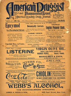 American Gilded Age era, advertisement. Cover of the American Druggist, October 22nd, c.1900. Example's of Ad's, including, Coca-Cola, and Listerine, products still used today, ~~ {cwl}