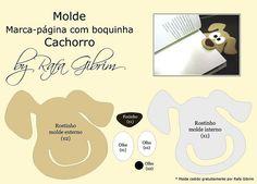 Molde especial!! marca página de boquinha - cachorro | by Feito a mão [by Rafa] Book Marks, Felting, Sharpies, Marque Page, Cartonnage, Feltro, Felt Fabric, Felt Crafts