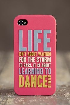 Awesome phone case!! Cool dance quote too
