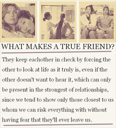 I have a couple of true friends like this and I'm so glad God put them in my life. You know who you are!!!