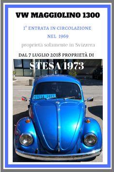 VW Maggiolino 1300 Proprietà Svizzera dal 1969  #Stesa #VWMaggiolino1300 #VWMaggiolinoStesa Cars, Autos, Car, Automobile, Trucks