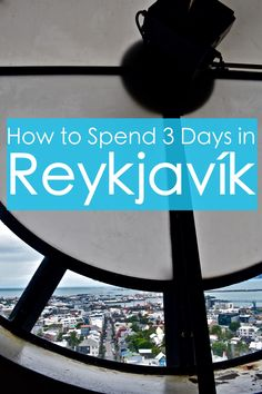 How to Spend 3 Days in Reykjavik, Iceland. The Capital of Iceland is a great base for many day trips out into the Icelandic nature. #Iceland #nature #europe #travel#3days