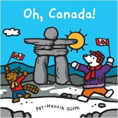 Oh, Canada! (Canada Concepts): This title in the Canada Concept Books series by Per-Henrik Gurth is bursting with striking, kid-friendly art. It's a cross-Canada tour showcasing the distinct identities of each province and territory. Visit Canada, O Canada, Canada Travel, Province Du Canada, Kid Friendly Art, All About Canada, Indigenous Education, I Am Canadian, Canadian Humour