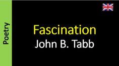 Poesia - Sanderlei Silveira: John B. Tabb - Fascination