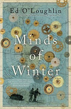 Wondering what historical fiction book you should read next? Try this list, which includes Minds of Winter by Ed O'Loughlin.