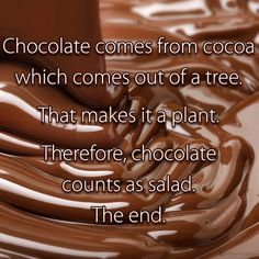 I'm not a big chocolate eater, but I thought this was funny.