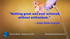 #BusinessCoach #BusinessMentor #Enthusiasm #Achieve #MmotivationalQuote