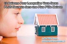 Voici les 12 raisons pour lesquelles vous serez plus heureux dans une plus petite maison.  Découvrez l'astuce ici : http://www.comment-economiser.fr/12-bonnes-raisons-de-vivre-heureux-dans-une-petite-maison.html?utm_content=buffera9264&utm_medium=social&utm_source=pinterest.com&utm_campaign=buffer