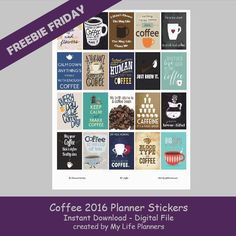Wake up and smell the coffee. This week's Freebie Friday is featuring Coffee Quotes.