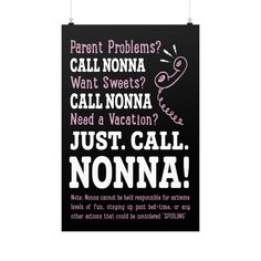 "Buy 2 or More & Get Free Shipping!! Limited Edition ""PARENT PROBLEMS? CALL NONNA"" Vertical Fine Art Prints (Posters) Limited Number Available so Add to Cart and Checkout Now! Product Details High qual"