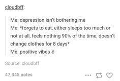 K so I did have this sort of sad state for a few weeks but is that really depression? I don't think I have it but if I do then I pRoBaBlY nEeD a ThErApIsT Satire, Tumblr Funny, Funny Memes, Hilarious, Bad Memes, Trauma, Mental Health Memes, All Meme, Feeling Nothing