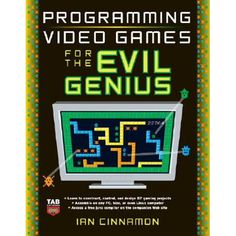 Programming Video Games for the Evil Genius Math Games, Fun Games, Video Game Creator, Game Programming, Used Video Games, Evil Geniuses, Star Wars Games, Video Game Console, Online Games
