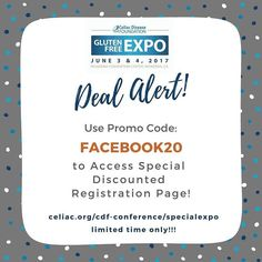 LIMITED TIME! Use FACEBOOK20 to access discounted registration page for #CDFEXPO! We can't wait to see you there!! http://buff.ly/2r0gbTY #glutenfree #pasadena #losangeles #celiacdisease #celiacdiseasefoundation