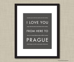 Prague Travel Poster, I Love You From Here To PRAGUE, 8x10, Choose Color, Unframed. $20.00, via Etsy.