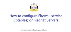 How to configure Firewall service (iptables) in Linux