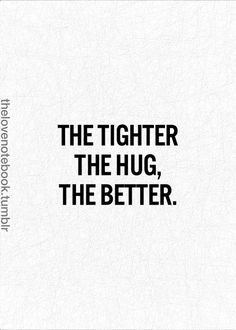 Reminds me of my sweet Sophia;) every time she hugs me she squeezes me as hard as she can;)