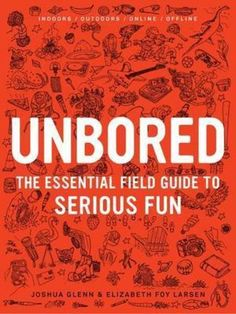 'Unbored' is the perfect book for the modern child who claims that they have nothing to do! #teenagers #summer #activities #thebookpeople