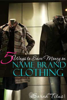 5 Ways to Save Money on Name Brand Clothing