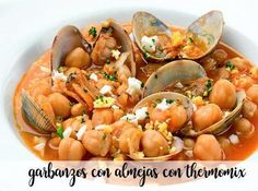 Chickpeas with clams with Thermomix - Modern Spanish Kitchen, Clams, Shrimp, Vegetarian Recipes, Cooking, Diet Ideas, Chickpeas, Soups, One Pot Dinners