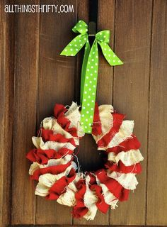 Burlap wreath. Would be cute to add blue polka dot ribbon for 4th of July.