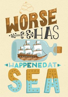A4 Art Print - Worse Has Happened at Sea - Hand Lettering - Typography  £12.50