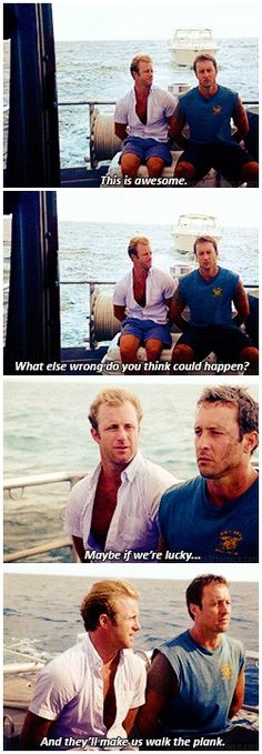 if it was anyone but danny steve would've tossed them overboard 10 snarky comments ago 3x03 - Lana I Ka Moana (Adrift) # MCDANNO # 3.03