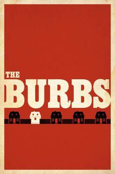 The 'Burbs (1989) - Minimal Movie Poster by Matt Owen ~ #mattowen #minimalmovieposters #alternativemovieposters