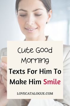 200 Good Morning Love Messages To My Other Half - Love Catalogue Good Morning Handsome Quotes, Cute Messages For Him, Morning Message For Him, Flirty Good Morning Quotes, Morning Texts For Him, Romantic Good Morning Messages, Cute Good Morning Texts, Good Morning Quotes For Him, Good Morning My Love