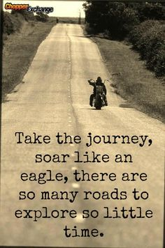 So many roads to explore so little time... #openroad #journey #ChopperExchange #bikerquotes