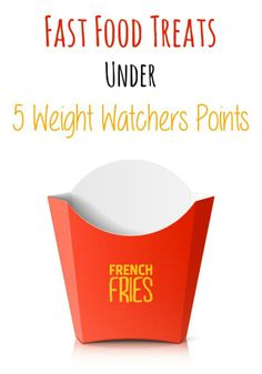 Fast Food Treats Under 5 Weight Watchers Points