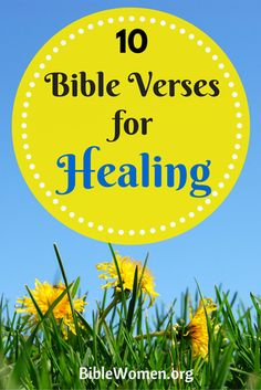 Psalms 30:2   LORD my God, I called to You for help, and You healed me. BibleWomen.org
