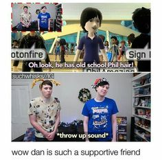 I love how Phil is smiling and like oh the nostalgia and then you look at dan...