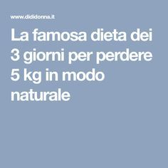 The famous diet to lose 5 kg in a natural way La famosa dieta dei 3 giorni per perdere 5 kg in modo naturale The famous diet to lose 5 kg naturally - Dietas Detox, Liver Detox Diet, Detox Diet For Weight Loss, Fast Weight Loss, Detox Diet Recipes, Explosive Workouts, 3 Day Diet, Best Keto Diet, Fast Workouts