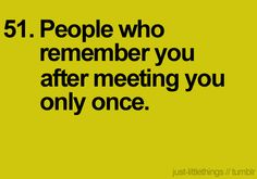 """especially when they remember your name and say """"hi ____ (Natalie)!"""" with a smile. <3 :D"""