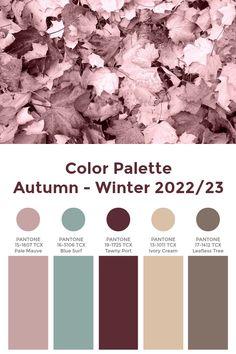 """Trend Color Palette Autumn-Winter 2022/23 """"Veiled"""" #color #trends #pantone Fall Color Palette, Colour Pallete, Colour Schemes, Color Trends, Color Combos, Pantone Colour Palettes, Pantone Color, Winter Mode, Fall Winter"""