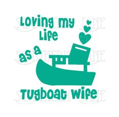 TugBoat Wife Decal Sticker. by SouthernJaneGraphics on Etsy
